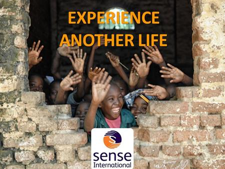 EXPERIENCE ANOTHER LIFE. THE BRIEF Deafblind children from birth does not know they are deaf and blind. Their family find it is very hard to either communicate.