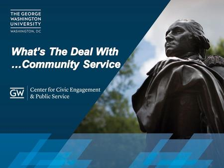 The Center aims to integrate civic engagement into George Washington University's educational work. We focus GW's resources to meet community needs beyond.