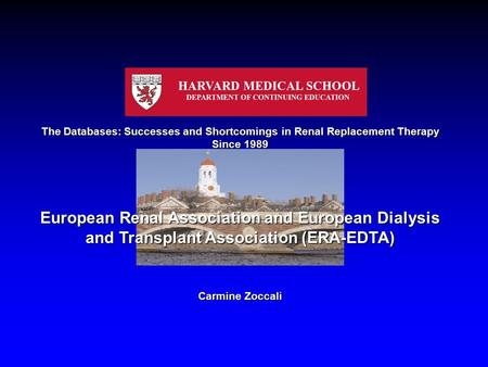 The Databases: Successes and Shortcomings in Renal Replacement Therapy Since 1989 European Renal Association and European Dialysis and Transplant Association.