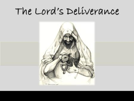 The Lord's Deliverance. Last week, we learned about God Our Refuge and Strength. We saw that even though the sons of Korah lost their family due to disobedience.