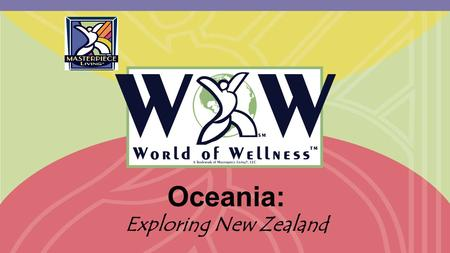 Oceania: Exploring New Zealand. Has anyone travelled to New Zealand? Is anyone originally from New Zealand? What interests you about New Zealand? Before.