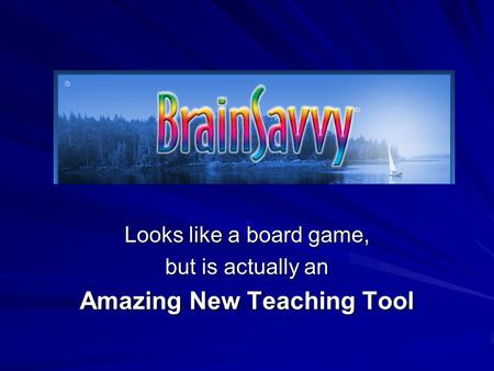 Looks like a board game, but is actually an Amazing New Teaching Tool.