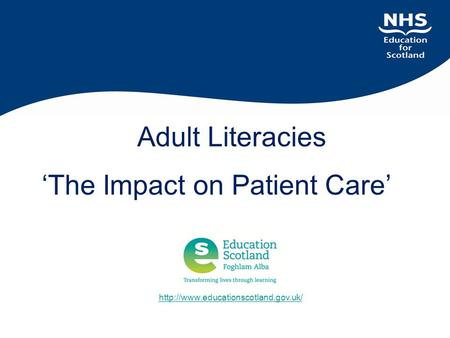 Adult Literacies 'The Impact on Patient Care'