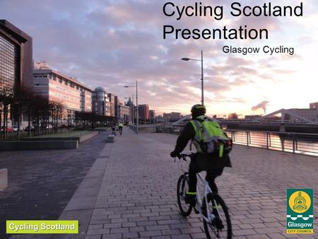 Cycling Scotland Presentation