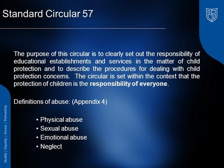 Standard Circular 57 The purpose of this circular is to clearly set out the responsibility of educational establishments and services in the matter of.