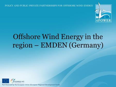 Offshore Wind Energy in the region – EMDEN (Germany)