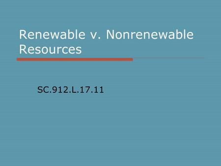 Renewable v. Nonrenewable Resources