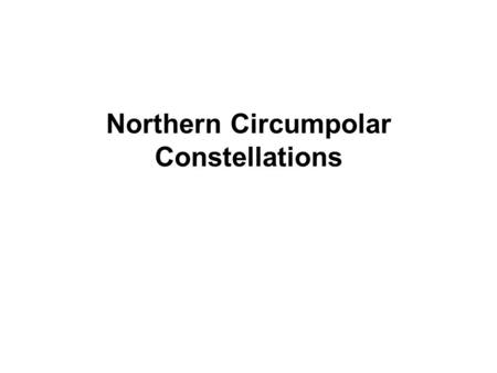 Northern Circumpolar Constellations