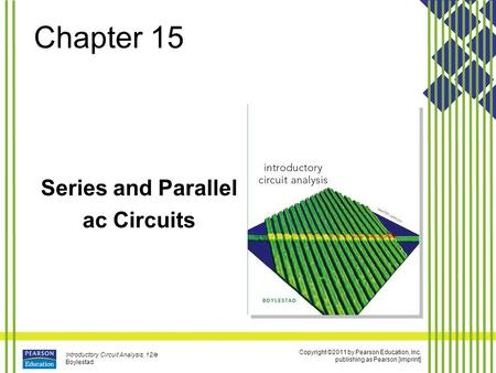 Series and Parallel ac Circuits.
