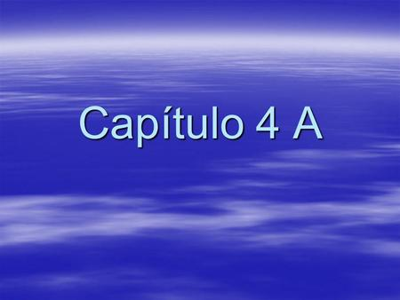 Capítulo 4 A. To talk about places  La biblioteca- the library  El café- the café  El campo- the countryside  La casa- the house  En casa- at home.