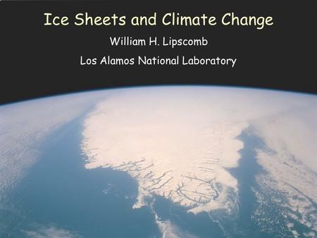 Ice Sheets and Climate Change
