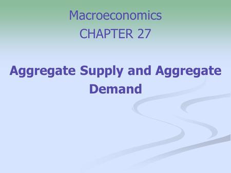 Aggregate Supply and Aggregate