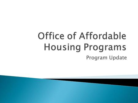 "Program Update. ◦ Recovery Act authorized $2.25 billion for grants to State housing credit agencies under HOME heading  ""Capital investment"" in projects."