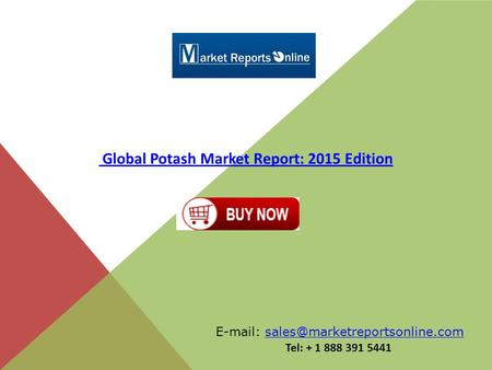 global potash market 2 days ago  the fertilizer additives market is projected to grow at a cagr of 26%  nutrien ltd (nutrien), the world's largest provider of crop inputs and.