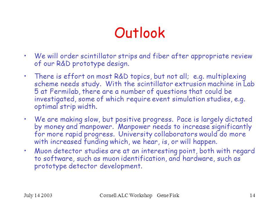 July 14 2003Cornell ALC Workshop Gene Fisk15