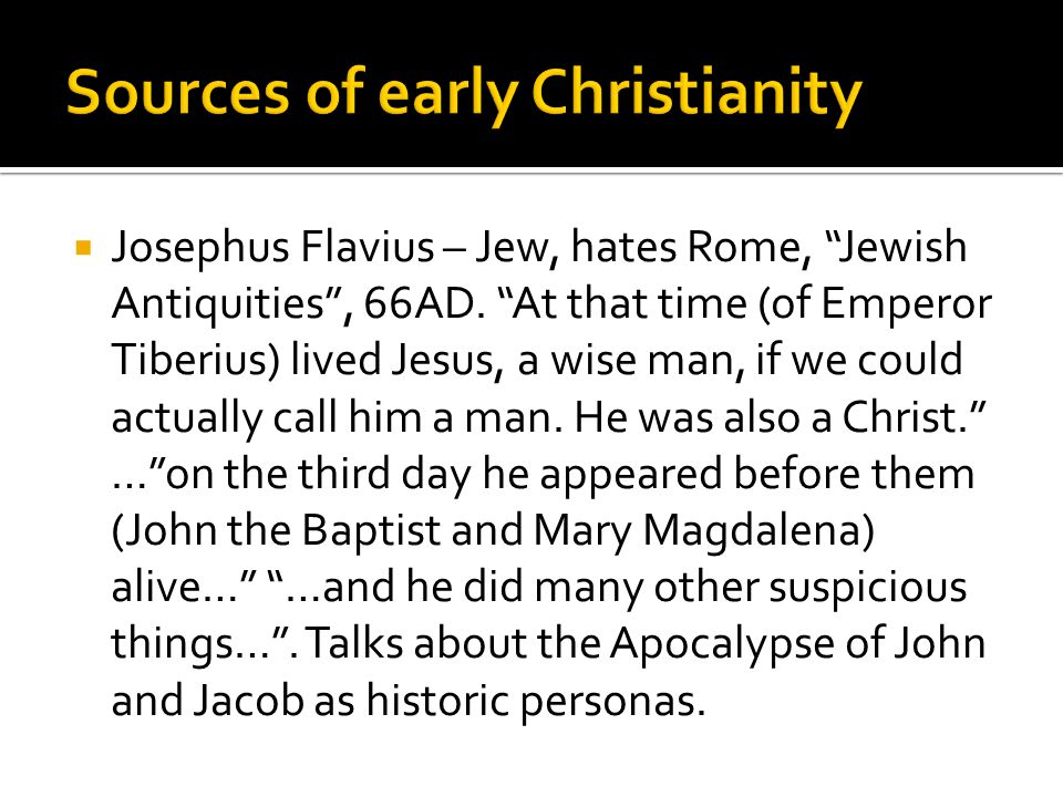  The Gospels – there was at least 11 - 12.The Church discarded some in the 4 th c.