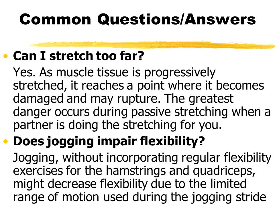 Summary Flexibility is highly adaptable and specific to each joint Benefits include reducing the risk of injury, and preventing abnormal stresses that lead to joint deteriorations Range of motion can be limited by joint structure, muscle elasticity, and stretch receptor activity Developing flexibility depends on stretching the elastic tissues within muscles regularly