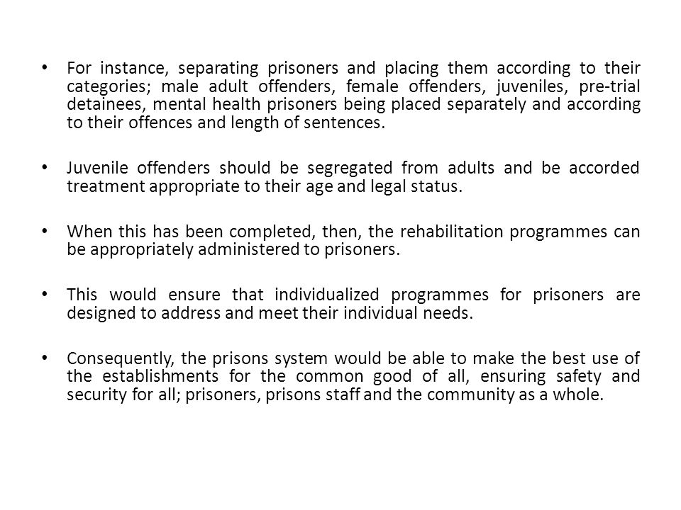 Rehabilitation Rehabilitation within the prisons context is the intervention mechanisms designed by correctional systems and applied to address the offending behaviour of prisoners in order to make them whole again.