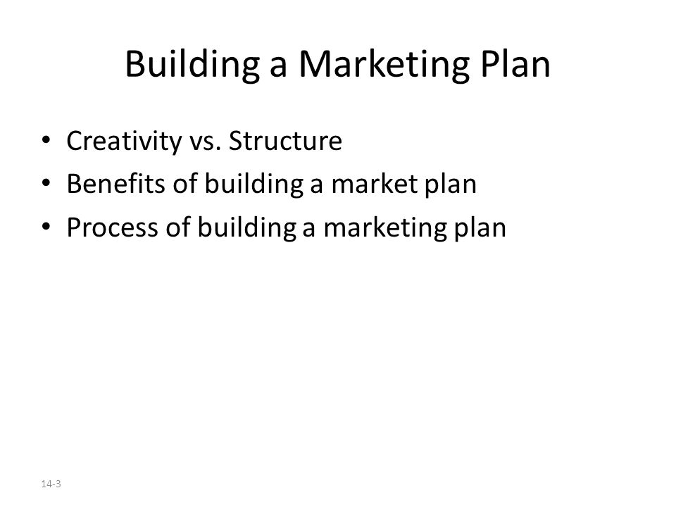 The Process of Building a Marketing Plan This section outlines the benefits of a marketing plan.