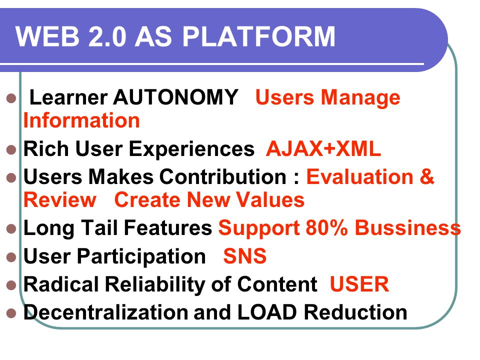 WEB2.0 and Innovative Services Unlike Web1.0, the User can Manage Information as he wishes See GOOGLE MAP Rich User Experiences See AJAX, DHTML in Google Map, GMAIL Event-Driven AJAX Reduce Network LOAD Long Tail 80/20 Principles Supported User Participation Community-like SNS