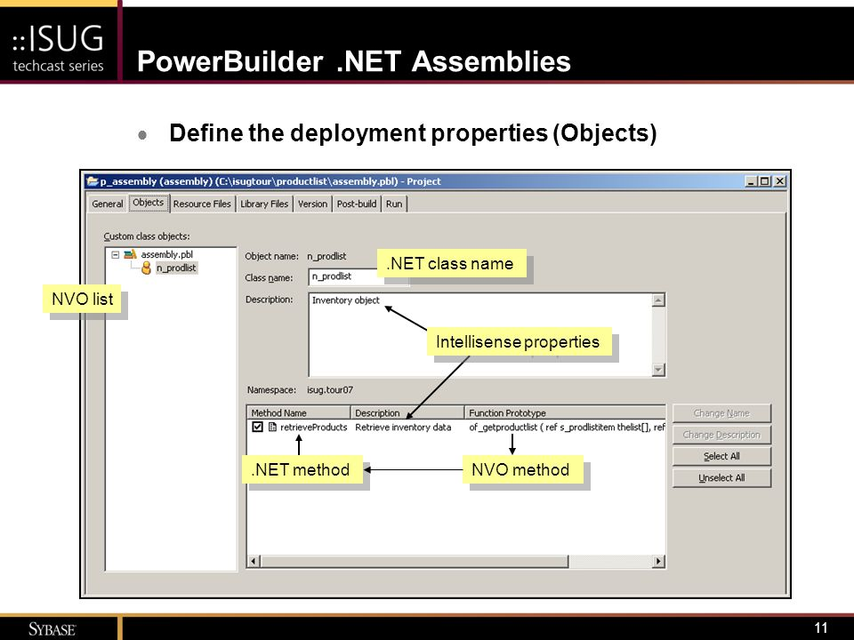 12 PowerBuilder.NET Assemblies  Define the deployment properties (Resource Files) –.INI files –Text files –Images