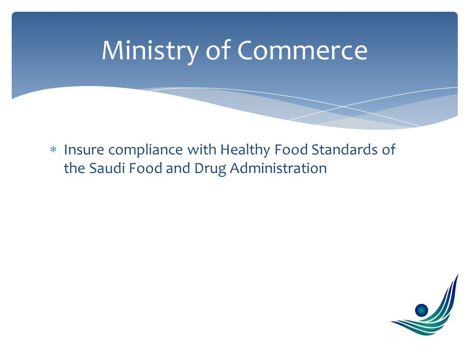  Refrain from advertisements of food and beverages that are not compliant with SFDA (Saudi Food and Drug Administration)  Hold healthy lifestyle promotional campaigns  Participate in coverage of social activities promoting healthy lifestyles  Sponsor sports activities for schools and colleges  Hold campaigns to support charitable organizations that help combat obesity and diabetes  Stop commercials that support unhealthy foods and drinks to children and teenagers.