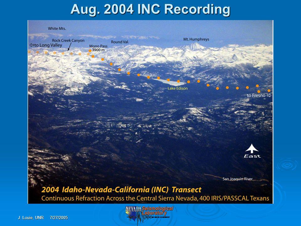 J. Louie, UNR 7/27/2005 Aug. 2004 INC Recording - 500-km distances