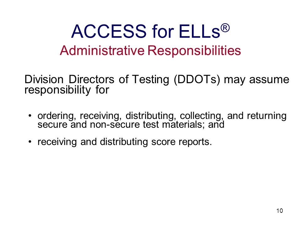 11 Printing all ACCESS for ELLs ® test materials Distributing all ACCESS for ELLs ® test materials Scoring all ACCESS for ELLs ® test materials Creating all ACCESS for ELLs ® score reports Providing professional development training and technical assistance for ACCESS for ELLs ® test administration ACCESS for ELLs ® MetriTech Services