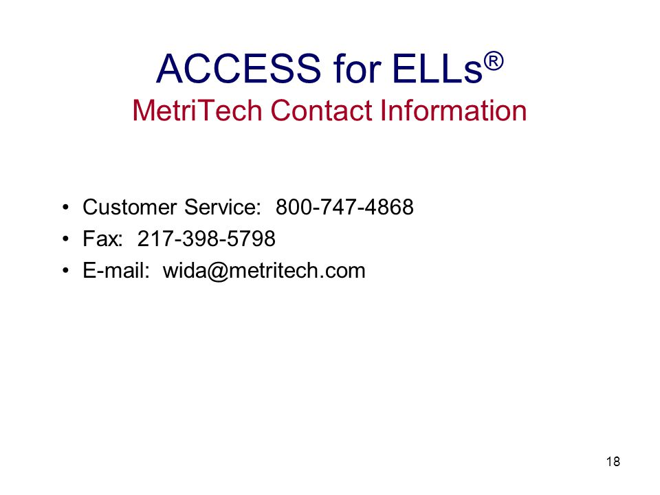 19 ACCESS for ELLs ® Test Administration Training