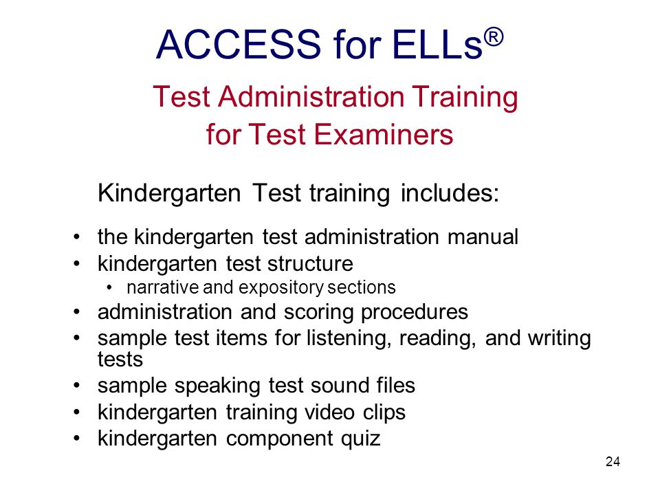 25 DDOTs will be responsible for creating accounts for all individuals who will participate in the online ACCESS for ELLs ® test administration training.