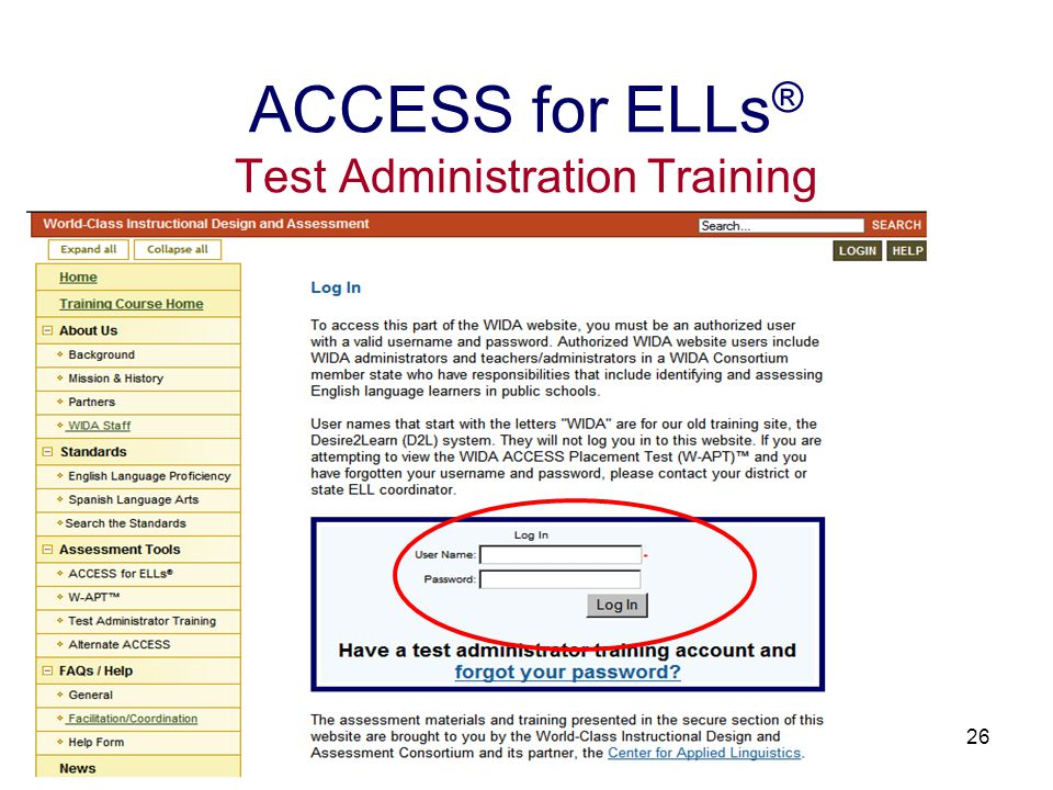 27 ACCESS for ELLs ® Test Administration Training W-APT Username