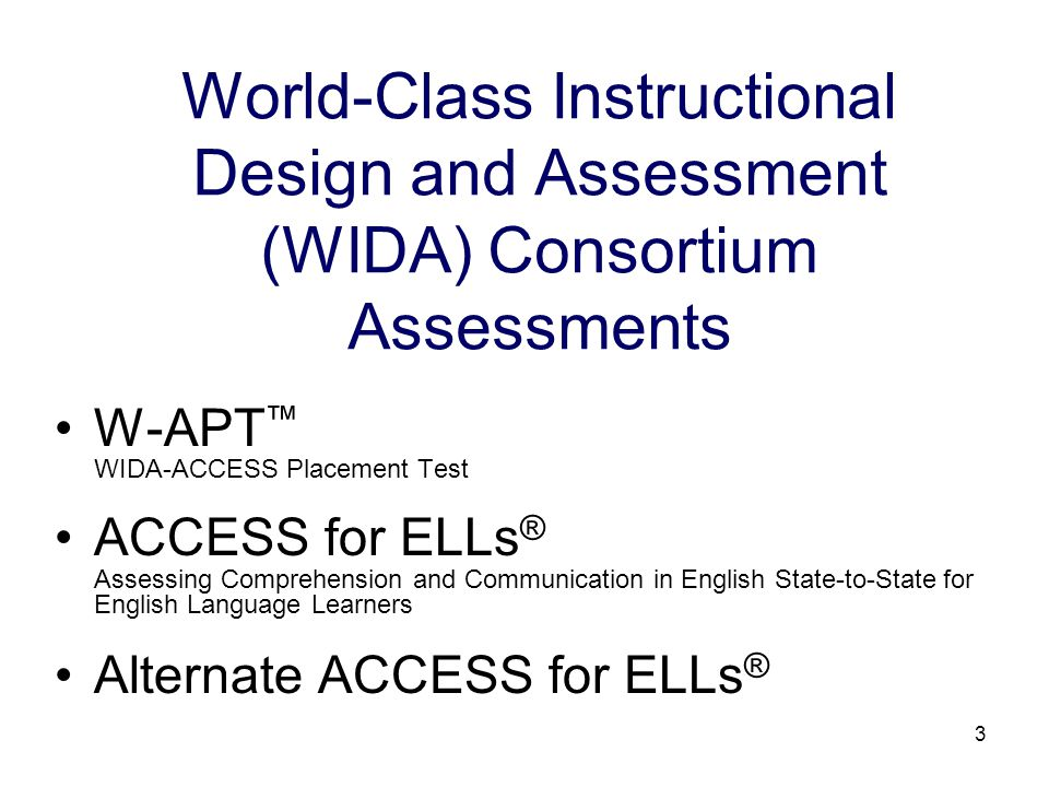 4 ACCESS for ELLs ® Test Administration Spring 2008 Administration 28 school divisions Spring 2009 Administration the Virginia Board of Education selected ACCESS for ELLs ® as the state-approved English language proficiency (ELP) assessment, September 26, 2007 Statewide administration 2 testing window options