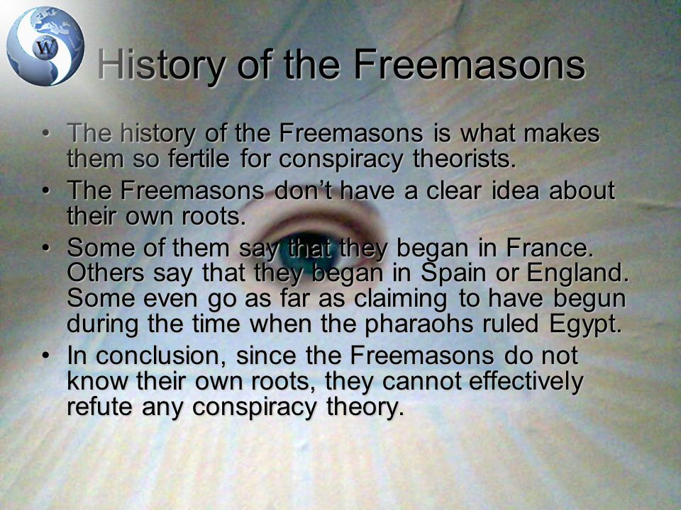 The Freemasons Now Currently, the Freemasons have many lodges worldwide.Currently, the Freemasons have many lodges worldwide.