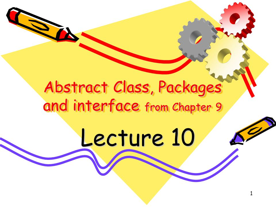 2 Review Abstract classes Using final with inheritance Packages Access protection Importing packages