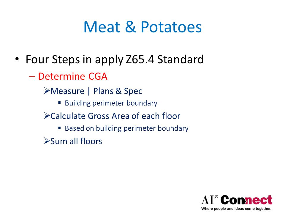 Meat & Potatoes Four Steps in apply Z65.4 Standard – Partition area by type for each floor (ID only)  Seven types of area  What are they???