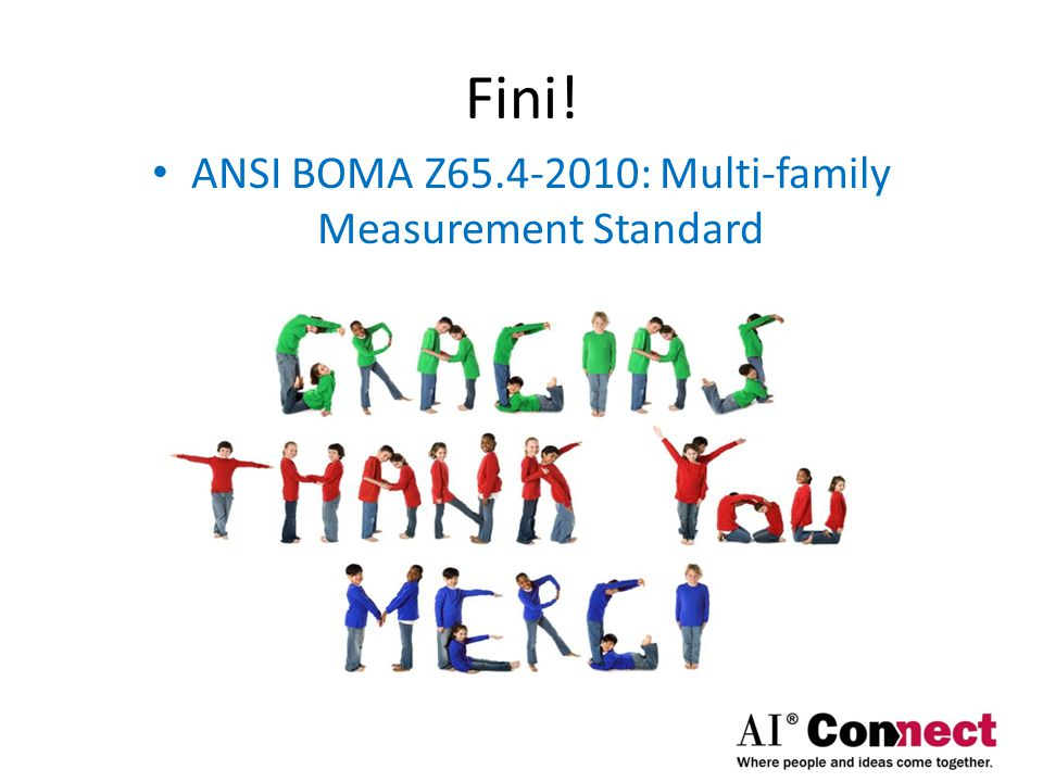 ANSI BOMA Z65.4-2010 Where to find:  http://store.boma.org/t/categories/boma-standards