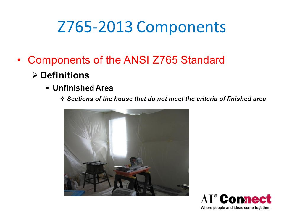 Z765-2013 Components Components of the ANSI Z765 Standard  Definitions  Grade  The ground level at the perimeter of the exterior finished surface of a house.