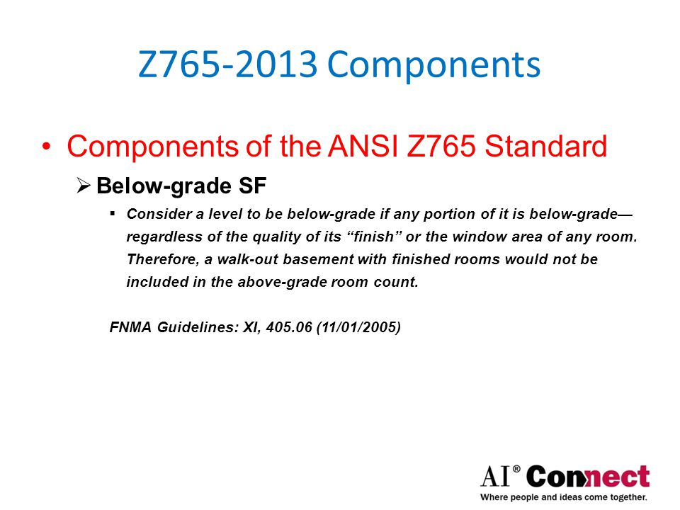 Z765-2013 Components Components of the ANSI Z765 Standard  Definitions  Garage  A structure intended for the storage of automobiles and other vehicles.