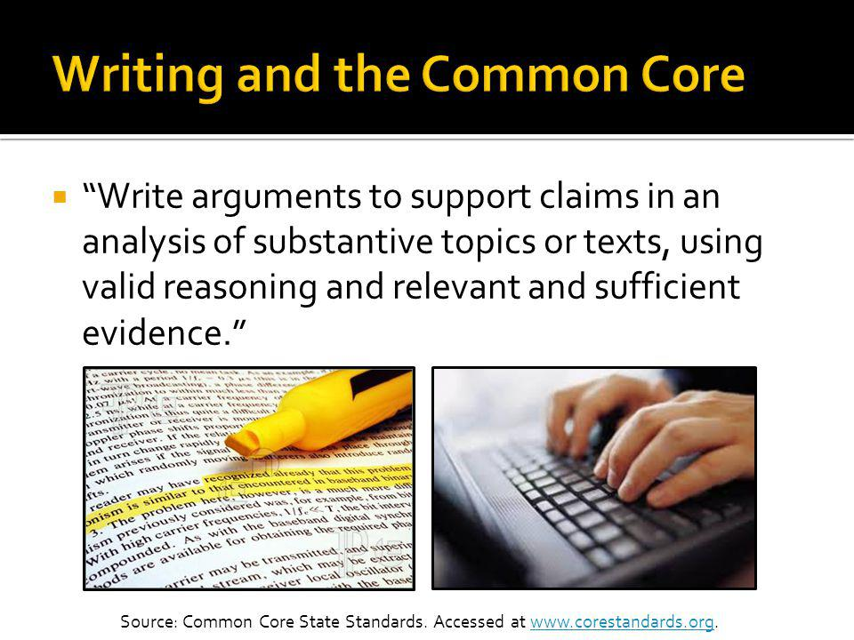Writing is scored based on these traits: Analysis of arguments and use of evidence Development of ideas and structure Clarity and command of standard English conventions Grammar, usage, capitalization, and punctuation Test-takers are required to draw evidence from a literary or informational text to support analysis and reflection.