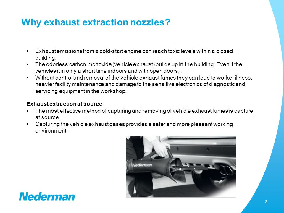 3 Why use Nederman exhaust extraction nozzles.