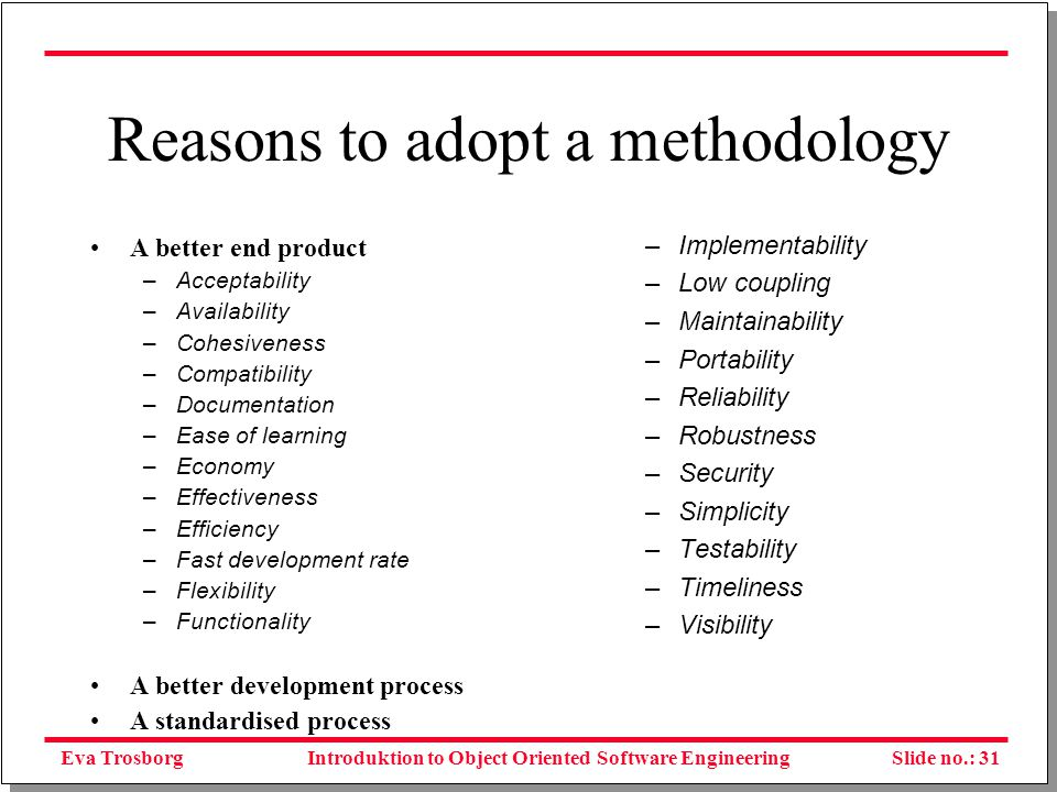 Eva TrosborgSlide no.: 32Introduktion to Object Oriented Software Engineering Issues in Systems Development
