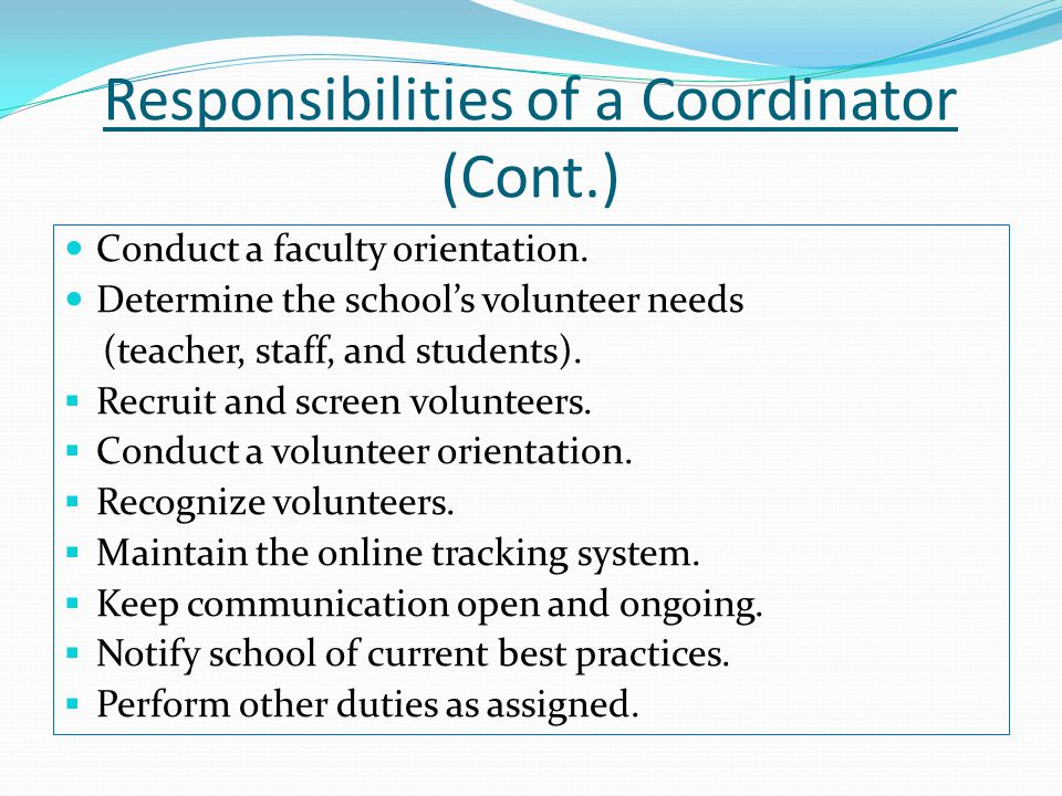 Confidentiality VIPS Coordinators must keep all information regarding a volunteer (e.g.