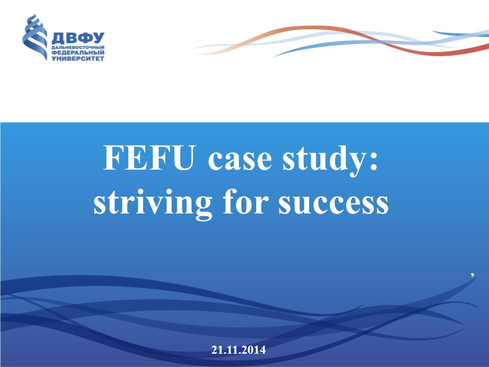 Bilingualism in our University FEFU: comfortable environment for cross- cultural and international communication.
