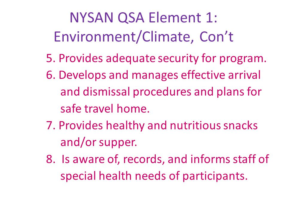 NYSAN QSA Element 1: Environment/Climate, Con't 9.