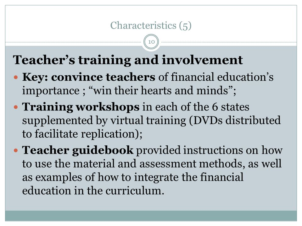 Key success factors (1) Presentation approach, many educations programs fail to make financial knowledge tangible How did the project address this problem.