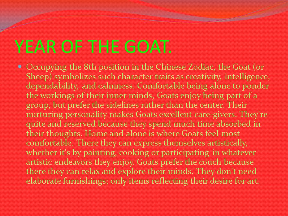 LIFE OF THE GOAT.