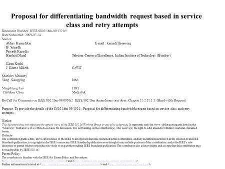 Proposal for differentiating bandwidth request based on Proposal for differentiating bandwidth request based in service class and retry attempts Document.