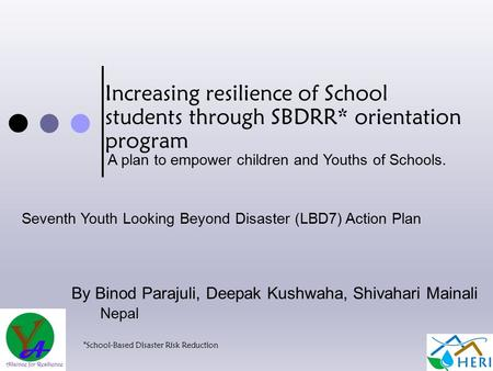 Increasing resilience of School students through SBDRR