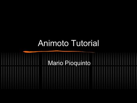 Animoto Tutorial Mario Pioquinto. Step 1: Go to Animoto.com.