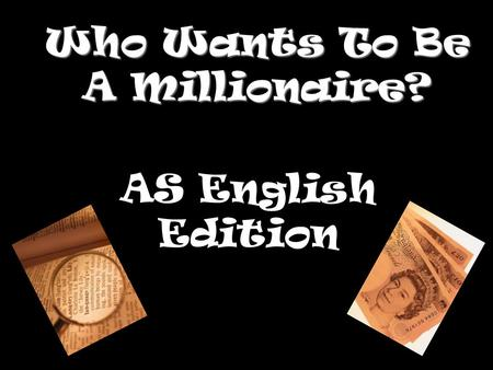 Who Wants To Be A Millionaire? AS English Edition.